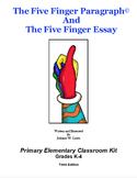 The Five Finger Paragraph© -- Primary Elemementary (Gr. K-4) Classroom Kit