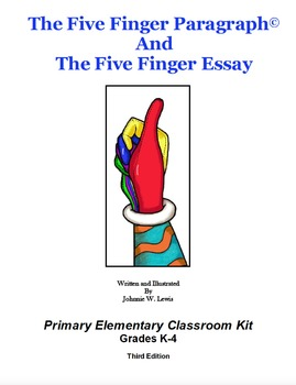 The Five Finger Paragraph© -- Primary Elemementary (Gr. K-