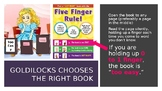 The Five Finger Rule - Goldilocks Chooses the Right Book