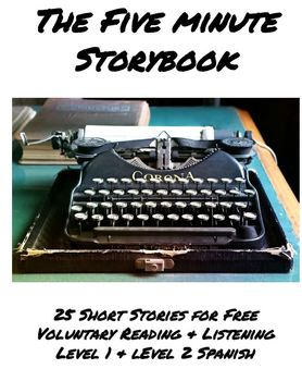 The Five Minute Storybook- A Collection of Short Stories for FVR with audio