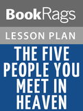 The Five People You Meet in Heaven Lesson Plans
