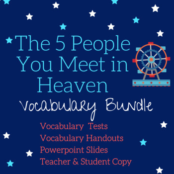 The Five People You Meet in Heaven- Vocabulary Bundle