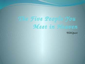 The Five People You Meet in Heaven WebQuest