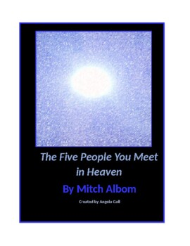 The Five People You Meet in Heaven by Mitch Albom--Assessment and Activities