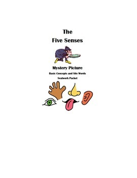 The Five Senses Mystery Picture Packet Site Words basic concepts