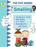 The Five Senses - Smelling - Mini Books,Vocabulary, Assessments