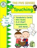 The Five Senses - Touching - Mini Books,Vocabulary, Assessments