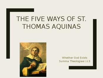 The Five Ways of St. Thomas Aquinas