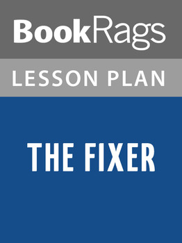 The Fixer Lesson Plans