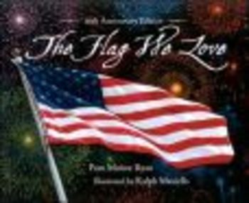 The Flag We Love by Pam M. Ryan