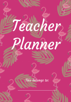 The Flamingo Teacher Planner