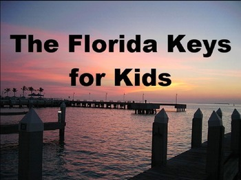 The Florida Keys for Kids Powerpoint