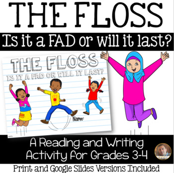 The Floss: A Dance Fad OR Is It Here to Stay?: A Reading/Writing Activity