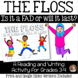 The Floss: A Dance Fad OR Is It Here to Stay?: A Reading/W