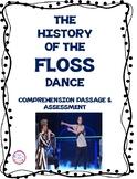 The Floss Dance- Informational Text Comprehension Passage & Assessment