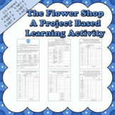 The Flower Shop: A CC Aligned Project-Based Learning Activity (4th, 5th, & 6th)
