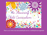 The Flowering Child Curriculum 2015-2016 Outline