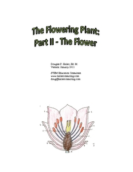 The Flowering Plant: Part II - The Flower