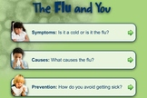 The Flu and You
