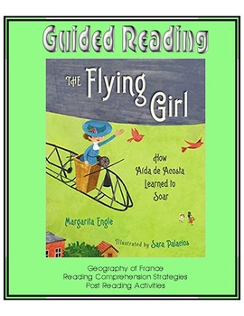 The Flying Girl - How Aida de Acosta Learned to Soar - Guided Reading