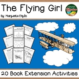 The Flying Girl by Engle Biography 20 Book Extension Activities NO PREP