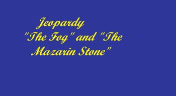 The Fog/The Mazarin Stone
