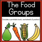 The Food Groups (worksheets, mini book, & posters)