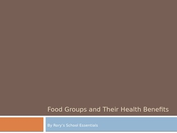 The Food Groups and Their Benefits