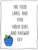 The Food Label and You Video Quiz