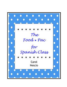 The Food * Pac For Spanish Class