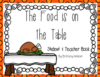 The Food is on the Table Teacher and Student Reader