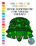The Foolish Tortoise Book Companion for Speech Therapy