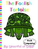 The Foolish Tortoise (Story Companion)