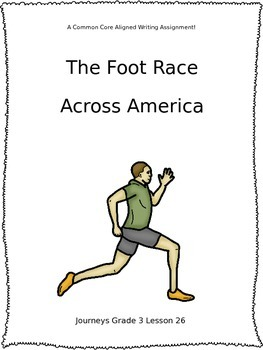 The Foot Race Across America--Journeys Grade 3-Lesson 26