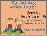 The Foot Race Across America Journeys Unit 6 Lesson 26 Third Grade Sup. Act.