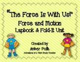 """""""The Force is With Us!""""- Force and  Motion Lapbook Unit"""