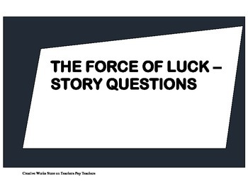 The Force of Luck by Rudolfo Anaya - Story Questions and A