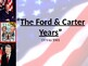 The Ford and Carter Years PPT
