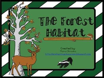 The Forest Habitat