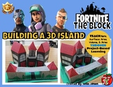 The Fortnite Block: Building a 3D Island (Project-Based)