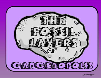 The Fossil Layers of Gadgetopolis