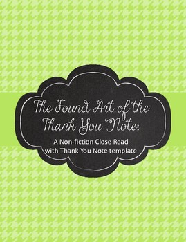 The Found Art of the Thank You Note: Close Read and Writing Template