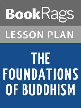 The Foundations of Buddhism Lesson Plans