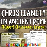 Christianity in Ancient Rome Lesson