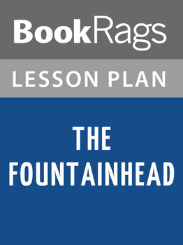 The Fountainhead Lesson Plans