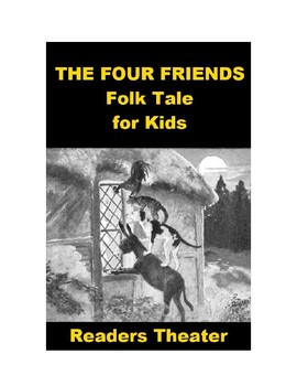 The Four Friends Readers Theater
