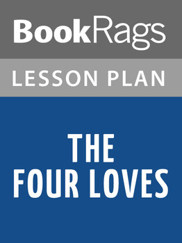 The Four Loves Lesson Plans