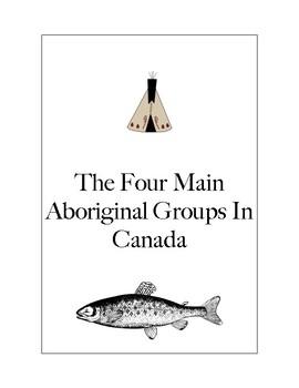 The Four Main Aboriginal Groups in Canada