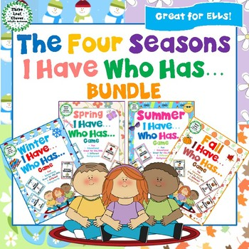 The Four Seasons - I Have, Who Has? Games - BUNDLE - Great for ESL/ENL