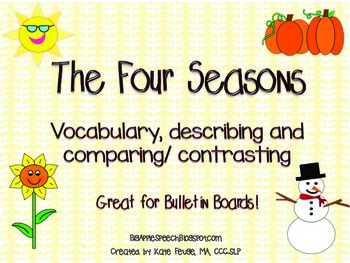 The Four Seasons: Vocabulary, Describing, Comparing and Co